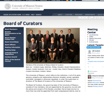 The University of Missouri, which refers to the institution, in all of its parts, persons, property and relationships wherever situated, owned, operated, controlled, managed or otherwise regulated, is under the supervision or direction of The Board of Curators of the University of Missouri. The Board of Curators, the governing body of the University of Missouri, consists of nine members, who are appointed by the governor, by and with the advice and consent of the Senate; provided, that at least one but no more than two shall be appointed from each congressional district, and no person shall be appointed a curator who shall not be a citizen of the United States, and who shall not have been a resident of the state of Missouri two years prior to his appointment. Not more than five curators shall belong to any one political party. The term of service of the curators shall be six years, the terms of three expiring every two years. Curators, while attending the meetings of the board, shall receive their actual expenses, which shall be paid out of the ordinary revenues of the university