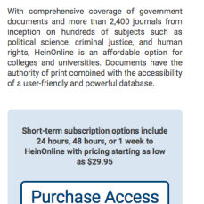 """HeinOnLine is an affordable option for colleges and universities."" Not, often, for individuals, although the publications are often deliberations on matters that affect the masses (the population) deeply, and having this information timely might help us protect our own best interests, or contribute, even absent the designation ""professional"" (JD, PhD, etc.) or being attached somehow to a university, to such conversations.."