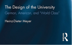 The Design of the University   German, American and World Class (Heinz-Dieter Meyer, 2016, Google Bk, 11 images) ~~ 2018Feb17 Sat@4.14.00PM