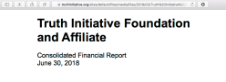 'Truth Initiative Foundation and Affiliate' Audited Consolidated FS FYE2018,2017 Consolidated (YEJun30| my 1st look at 'em) ~~28 images (seeAlso pdf), 2019Aug15 PST @1.48.51PM