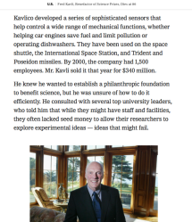 NYT Fred Kavli Obituary 2013 (excerpt, see my FrontPage as of today, near top) Screen Shot 2019-10-15 at 11.11.42AM